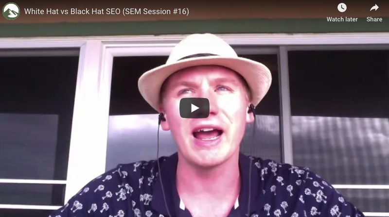 White Hat vs Black Hat SEO (SEM Session #16)